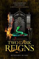Two Dark Reigns  Three Dark Crowns Book 3