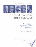 The Nobel Peace Prize and the Laureates