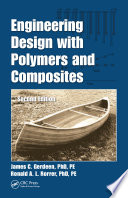 Engineering Design with Polymers and Composites  Second Edition Book