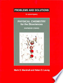 Problems and Solutions to Accompany Raymond Chang, Physical Chemistry for the Biosciences