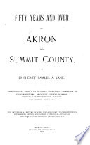 Fifty Years and Over of Akron and Summit County  O   Book