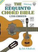 The Requinto Chord Bible
