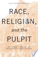 Race  Religion  and the Pulpit