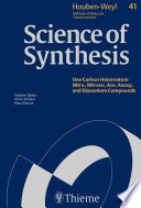 Science of Synthesis  Houben Weyl Methods of Molecular Transformations Vol  41