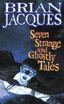 Seven Strange And Ghostly Tales Pdf/ePub eBook