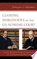 Clashing Worldviews in the U S  Supreme Court Book PDF
