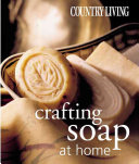 Crafting Soap at Home