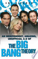 An Independent Amazing Unofficial A Z Of The Big Bang Theory [Pdf/ePub] eBook