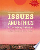 Issues and Ethics in the Helping Professions with 2014 ACA Codes Book