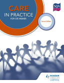 Care in Practice for CfE Higher