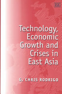 Technology, Economic Growth and Crises in East Asia