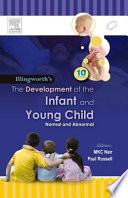 Illingworth   s The Development of the Infant and Young Child Normal and Abnormal  10 e Book