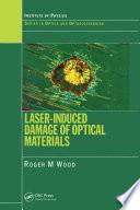 Laser-Induced Damage of Optical Materials