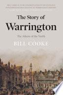 The Story of Warrington