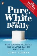 Pure, White and Deadly [Pdf/ePub] eBook
