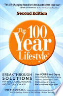 The 100 Year Lifestyle 2nd Edition