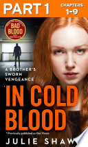In Cold Blood   Part 1 of 3  A Brother   s Sworn Vengeance