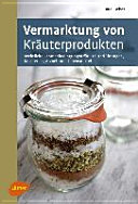 Vermarktung von Kräuterprodukten
