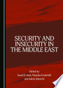 Security And Insecurity In The Middle East