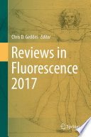 Reviews in Fluorescence 2017 Book