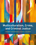 Multiculturalism  Crime  and Criminal Justice Book