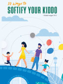 10 Ways to Softify Your Kiddo