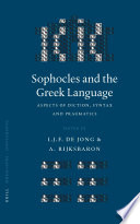 Sophocles and the Greek Language Book PDF