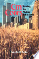 City Codes  : Reading the Modern Urban Novel