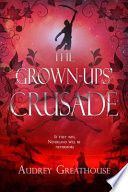 The Grown-Ups' Crusade