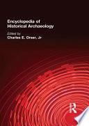 Encyclopedia of Historical Archaeology