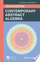Contemporary Abstract Algebra 10e
