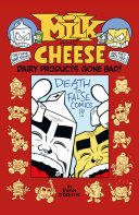 Milk and Cheese: Dairy Products Gone Bad Pdf/ePub eBook