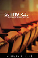 Getting Reel  A Social Science Perspective on Film