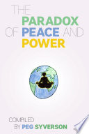 The Paradox of Peace and Power
