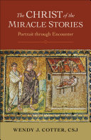 The Christ of the Miracle Stories