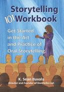 The Storytelling 101 Workbook