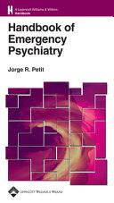 Handbook of Emergency Psychiatry