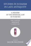 A History of the Mishnaic Law of Purities  Part 13