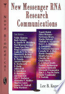 New Messenger RNA Research Communications