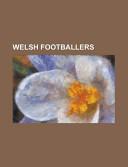 Welsh Footballers