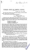 Begin  Supreme Court of Criminal Justice  etc   An account of the trial of W  H  Campbell for breach of duty as Clerk of the Supreme Court of Criminal Justice  Demerara   Book