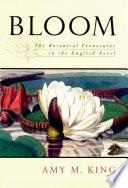 Bloom  : The Botanical Vernacular in the English Novel