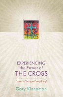 Experiencing The Power Of The Cross
