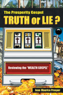 The Prosperity Gospel  Truth or Lie