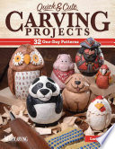 Quick & Cute Carving Projects
