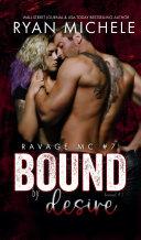 Bound by Desire (Ravage MC Bound Series Book 2) Book