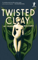 Twisted Clay [Pdf/ePub] eBook
