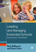 Leading and Managing Extended Schools