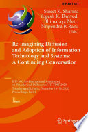 Re imagining Diffusion and Adoption of Information Technology and Systems  A Continuing Conversation