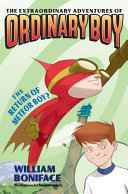 Pdf The Extraordinary Adventures of Ordinary Boy, Book 2: The Return of Meteor Boy?